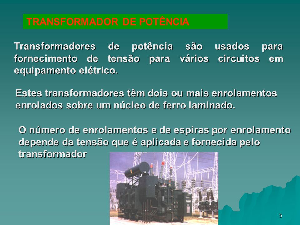 TRANSFORMADOR DE POTÊNCIA