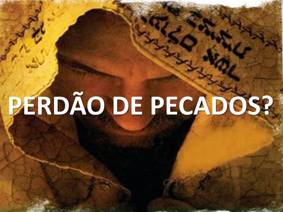 PERDÃO DE PECADOS