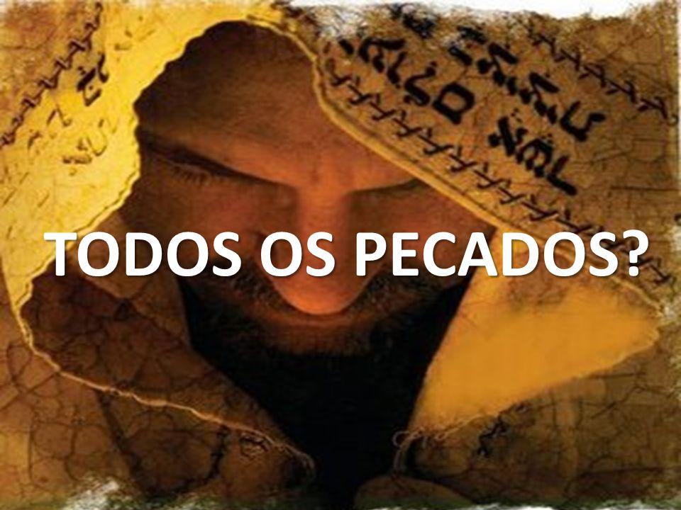 TODOS OS PECADOS