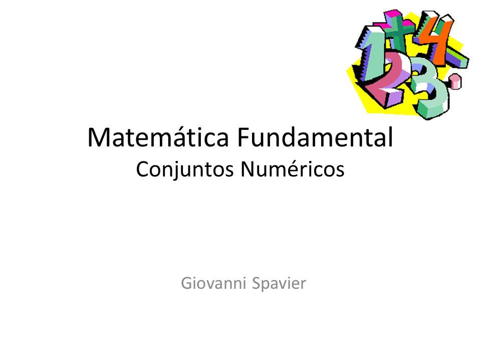 Matemática Fundamental Conjuntos Numéricos
