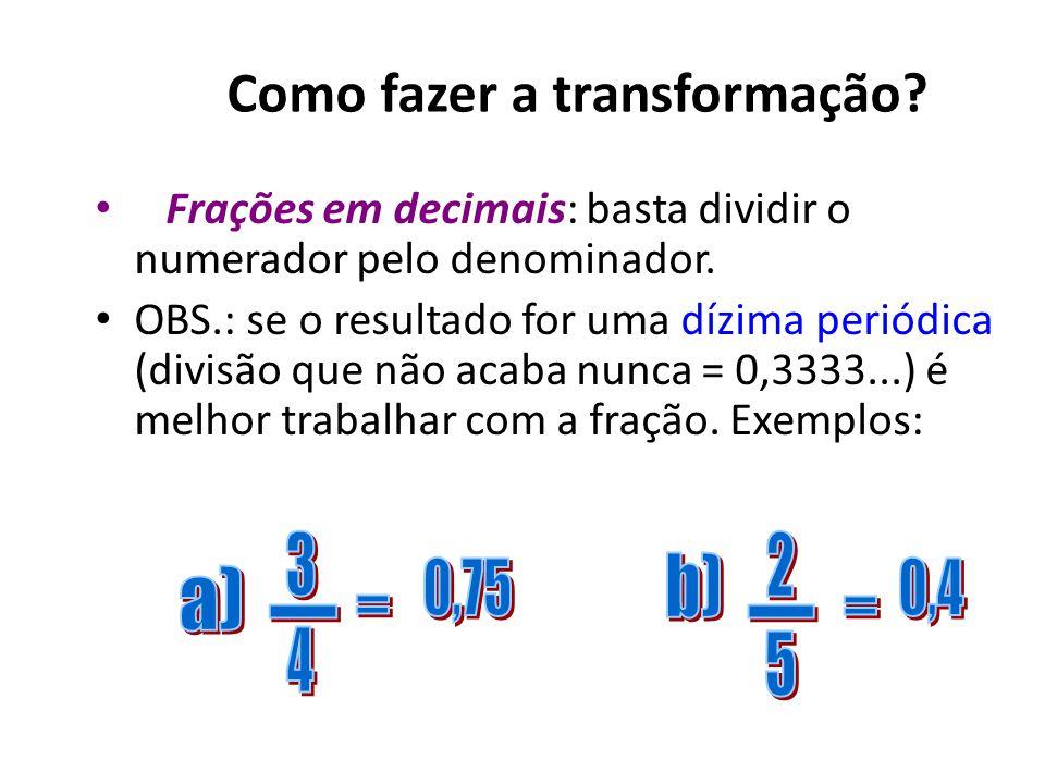 Como fazer a transformação