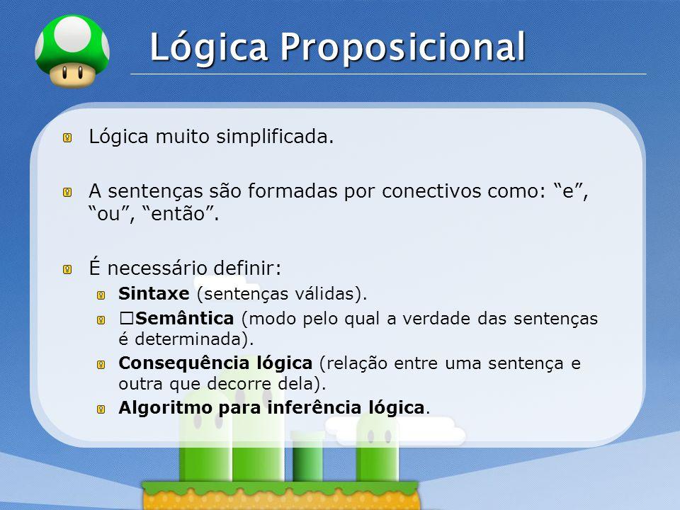 Lógica Proposicional Lógica muito simplificada.