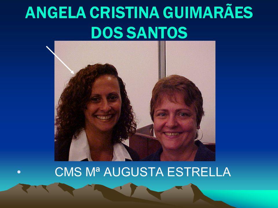 ANGELA CRISTINA GUIMARÃES DOS SANTOS