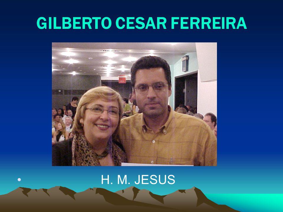 GILBERTO CESAR FERREIRA