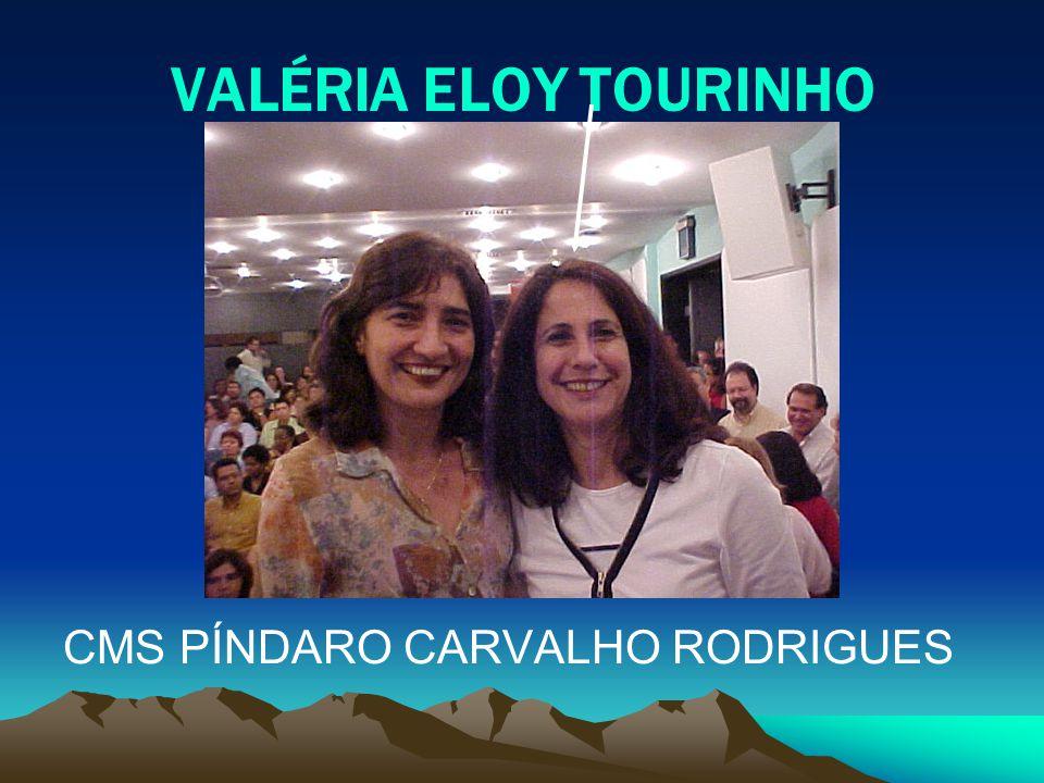 VALÉRIA ELOY TOURINHO CMS PÍNDARO CARVALHO RODRIGUES