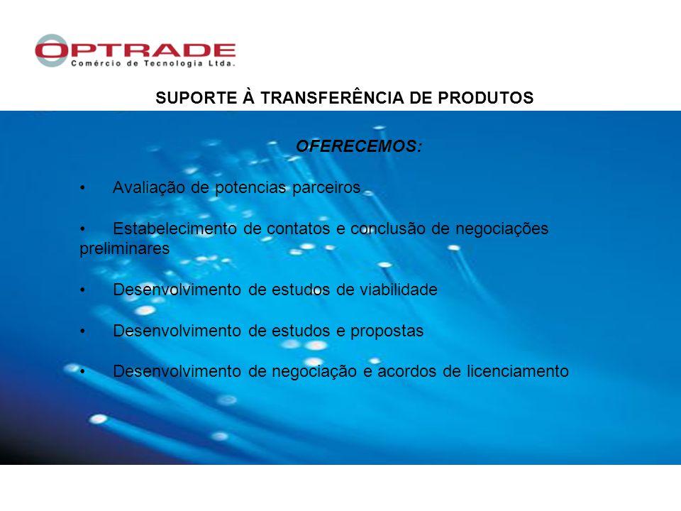 SUPORTE À TRANSFERÊNCIA DE PRODUTOS