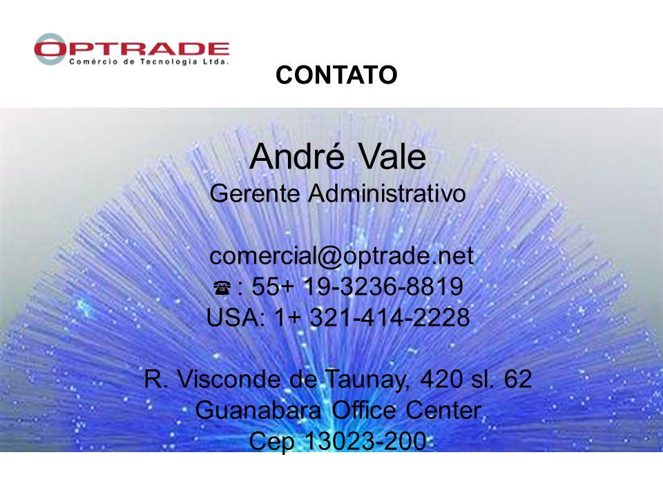 André Vale CONTATO Gerente Administrativo comercial@optrade.net