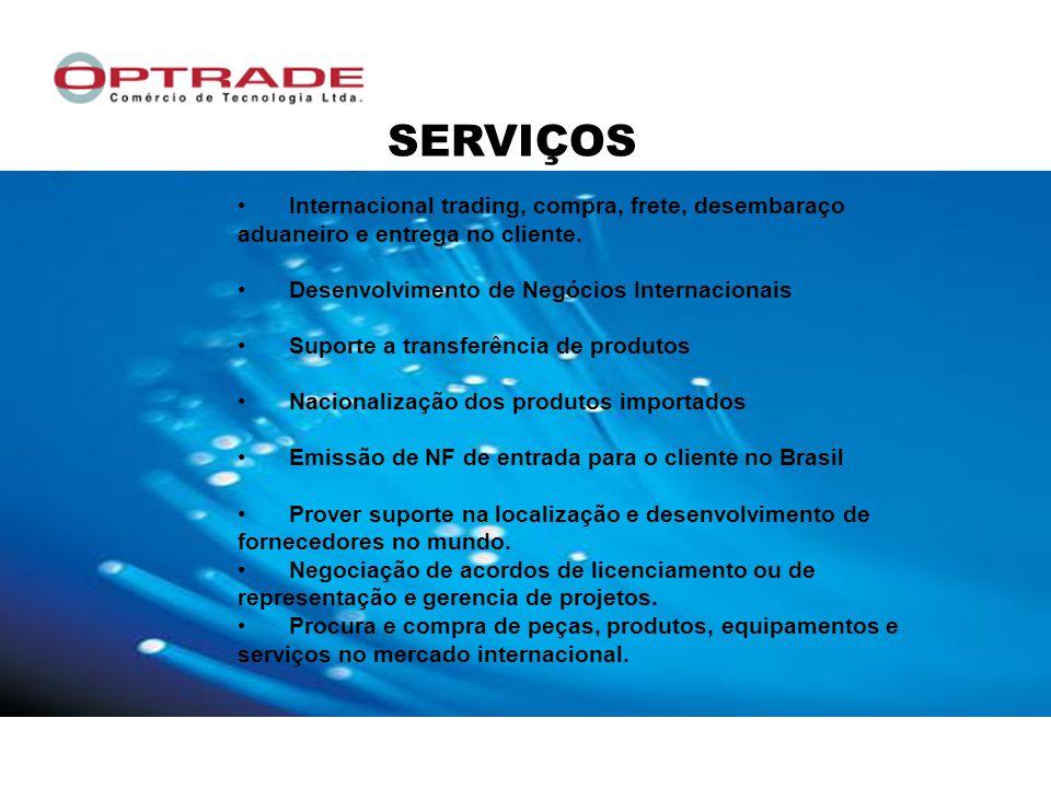 SERVIÇOS Internacional trading, compra, frete, desembaraço aduaneiro e entrega no cliente. Desenvolvimento de Negócios Internacionais.