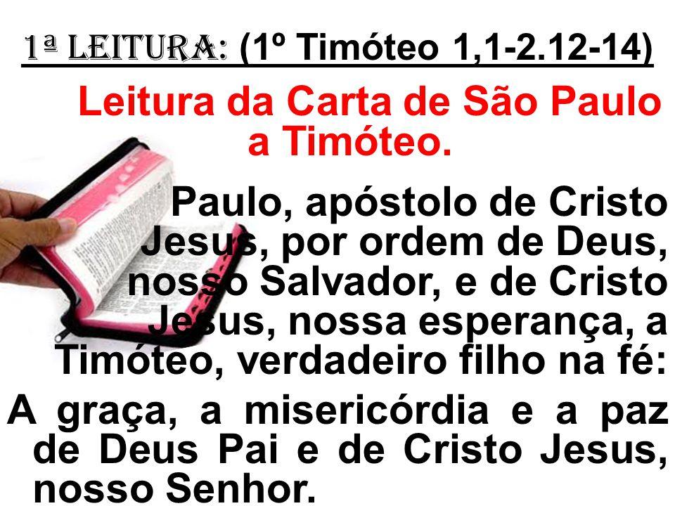 Leitura da Carta de São Paulo a Timóteo.
