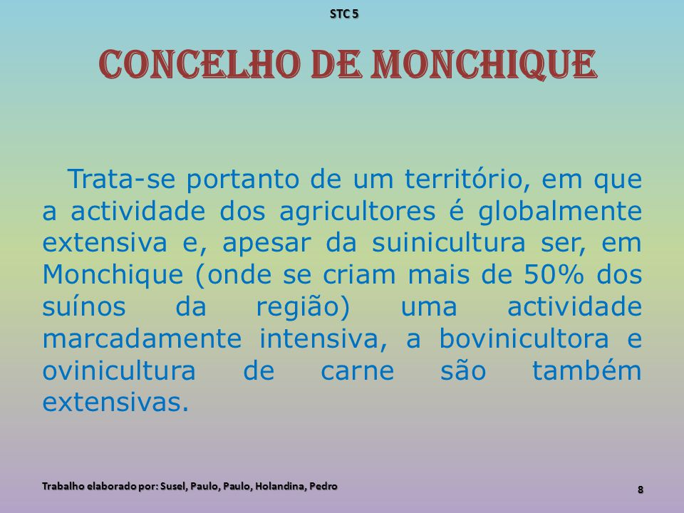 STC 5 concelho de Monchique.