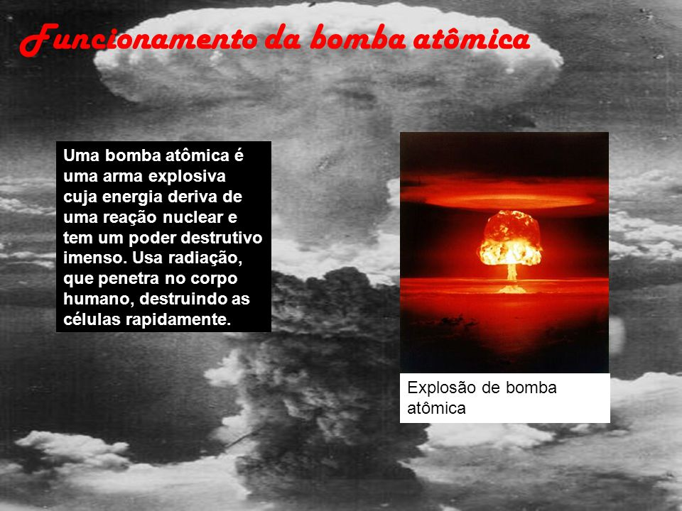 Funcionamento da bomba atômica