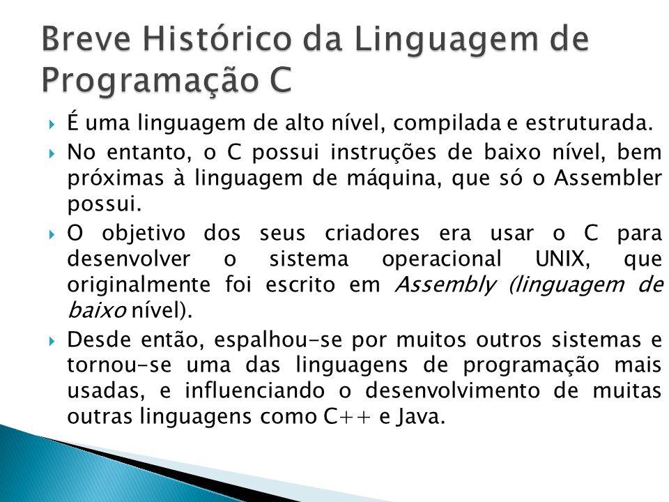Breve Histórico da Linguagem de Programação C