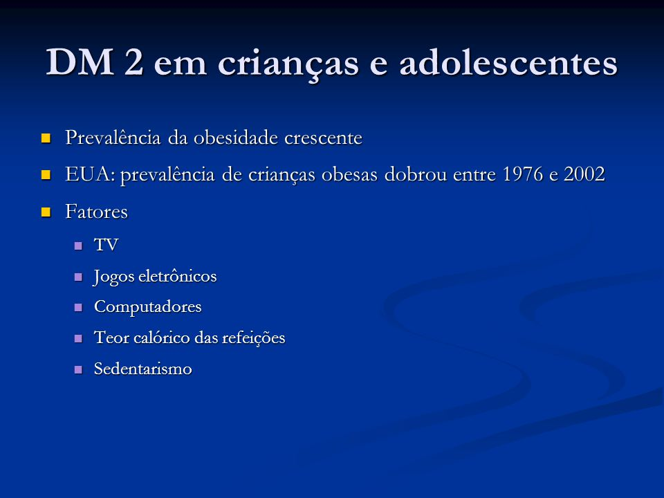 DM 2 em crianças e adolescentes