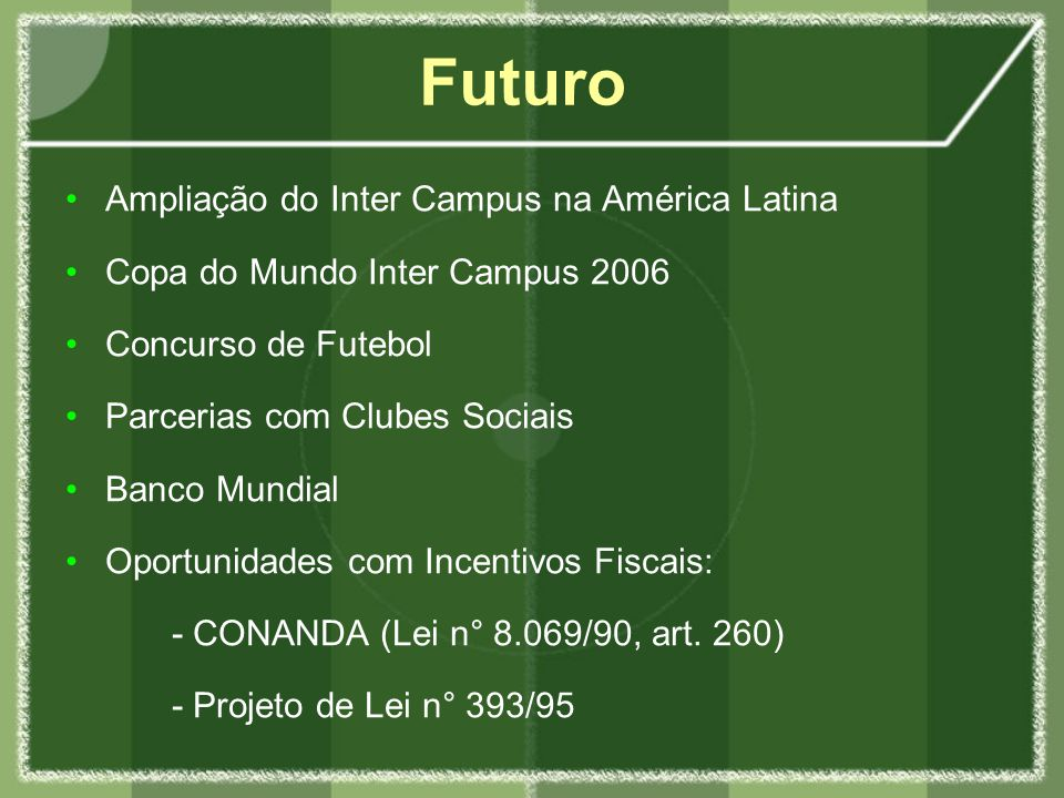 Futuro Ampliação do Inter Campus na América Latina
