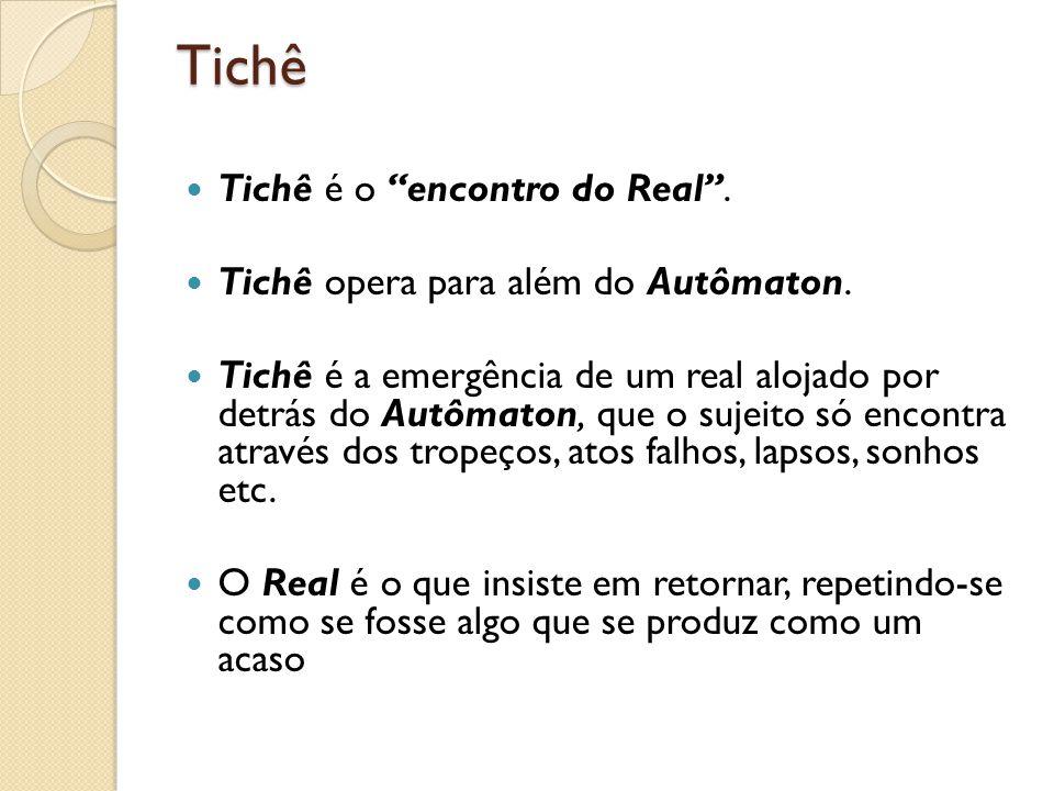 Tichê Tichê é o encontro do Real .