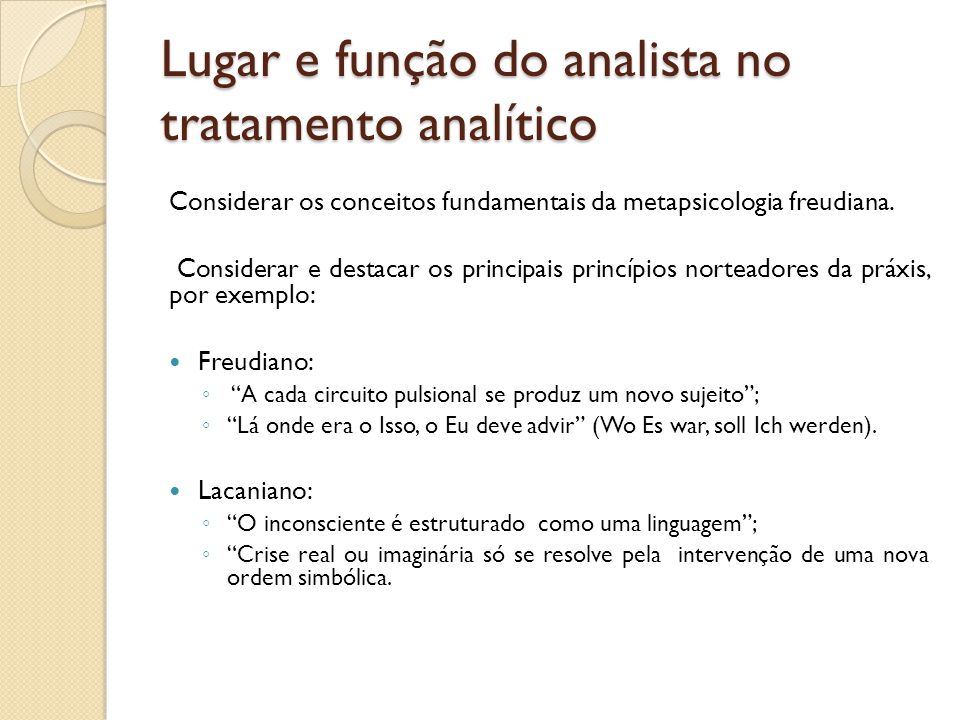 Lugar e função do analista no tratamento analítico