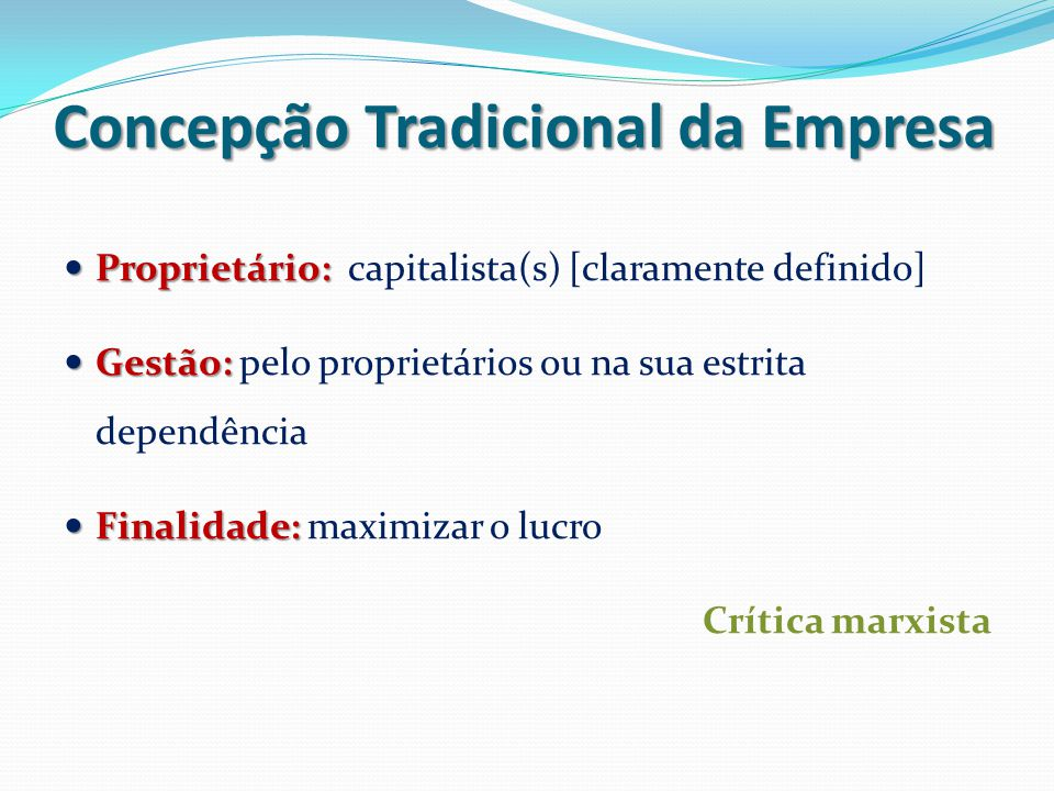 Concepção Tradicional da Empresa