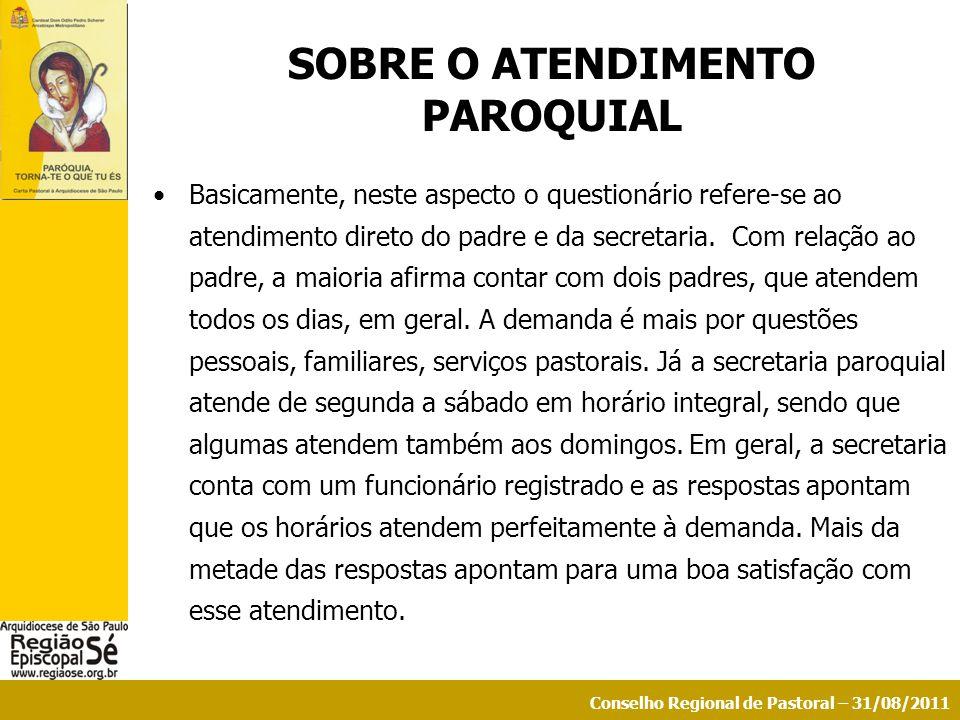 SOBRE O ATENDIMENTO PAROQUIAL