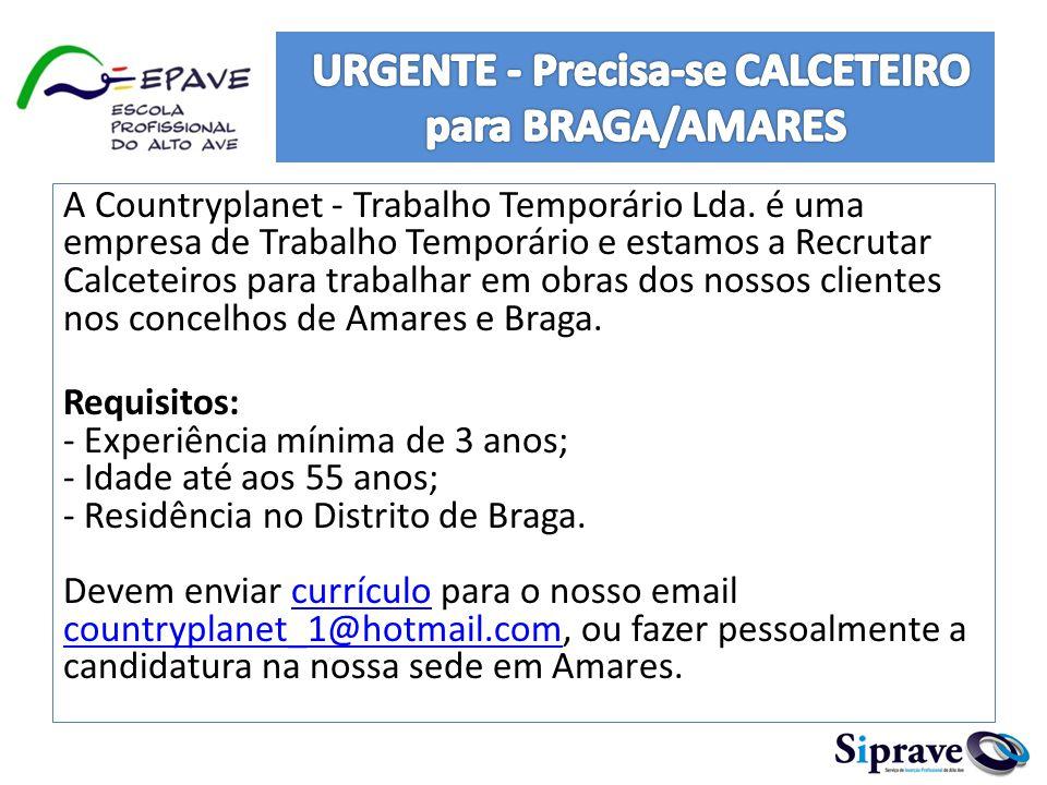 URGENTE - Precisa-se CALCETEIRO para BRAGA/AMARES