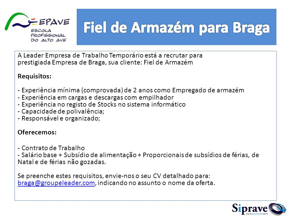 Fiel de Armazém para Braga