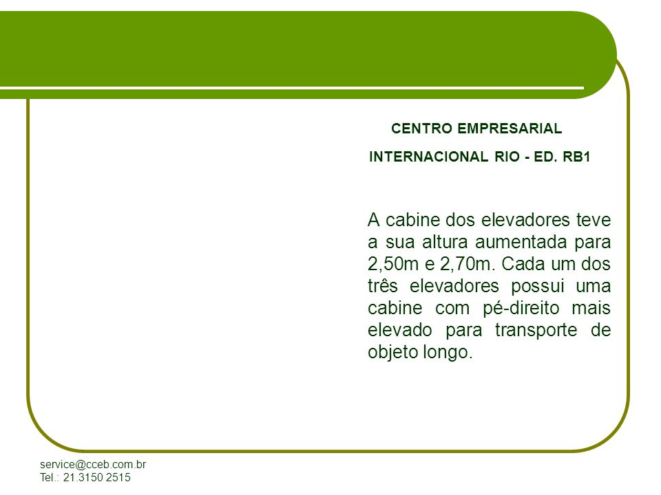 CENTRO EMPRESARIAL INTERNACIONAL RIO - ED. RB1