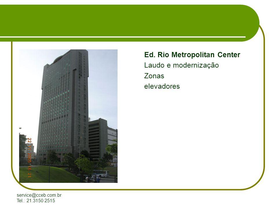 Ed. Rio Metropolitan Center Laudo e modernização Zonas elevadores