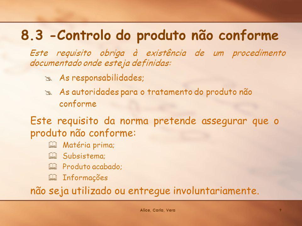 8.3 -Controlo do produto não conforme