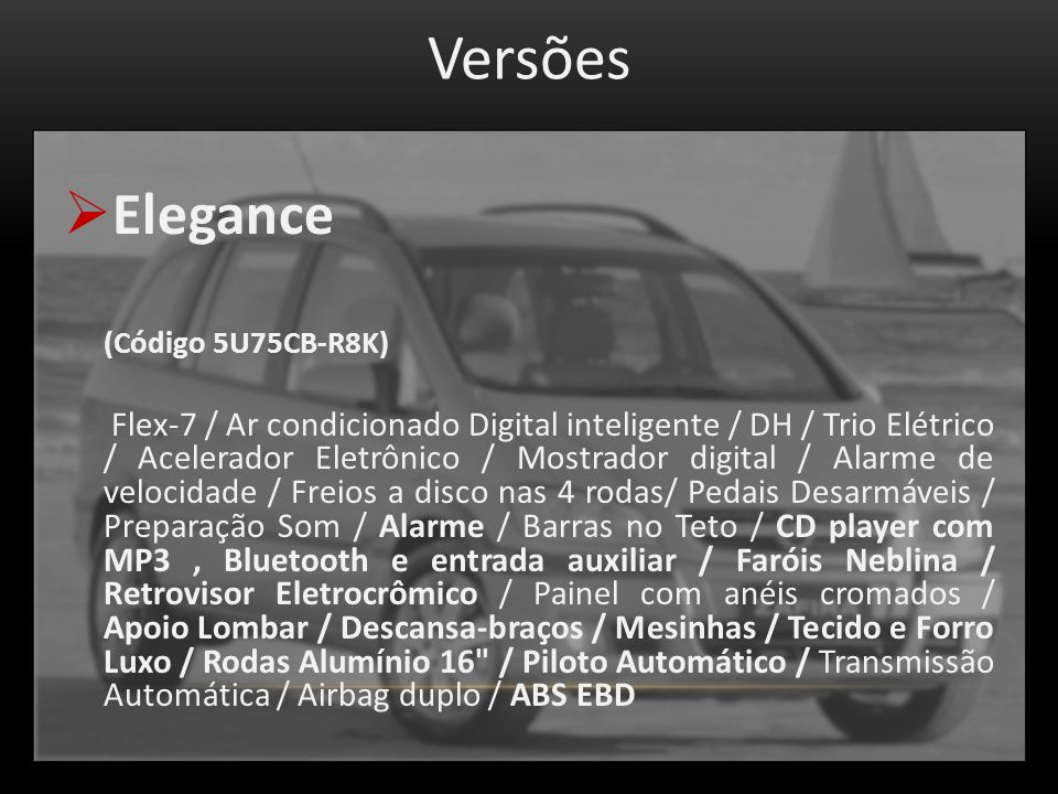Versões Elegance (Código 5U75CB-R8K)