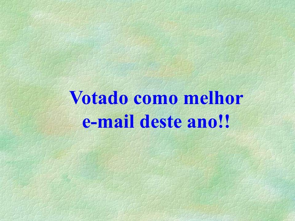 Votado como melhor e-mail deste ano!!