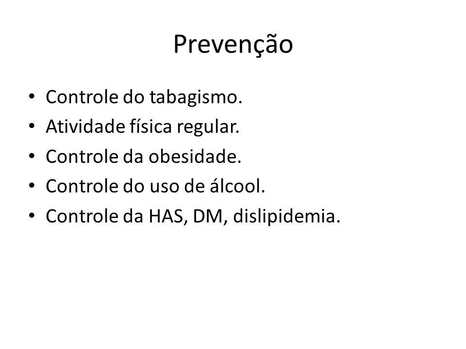 Prevenção Controle do tabagismo. Atividade física regular.
