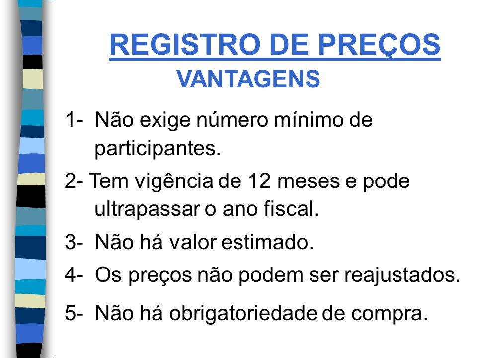 REGISTRO DE PREÇOS VANTAGENS