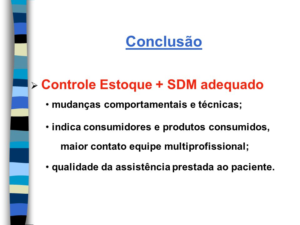Conclusão Controle Estoque + SDM adequado