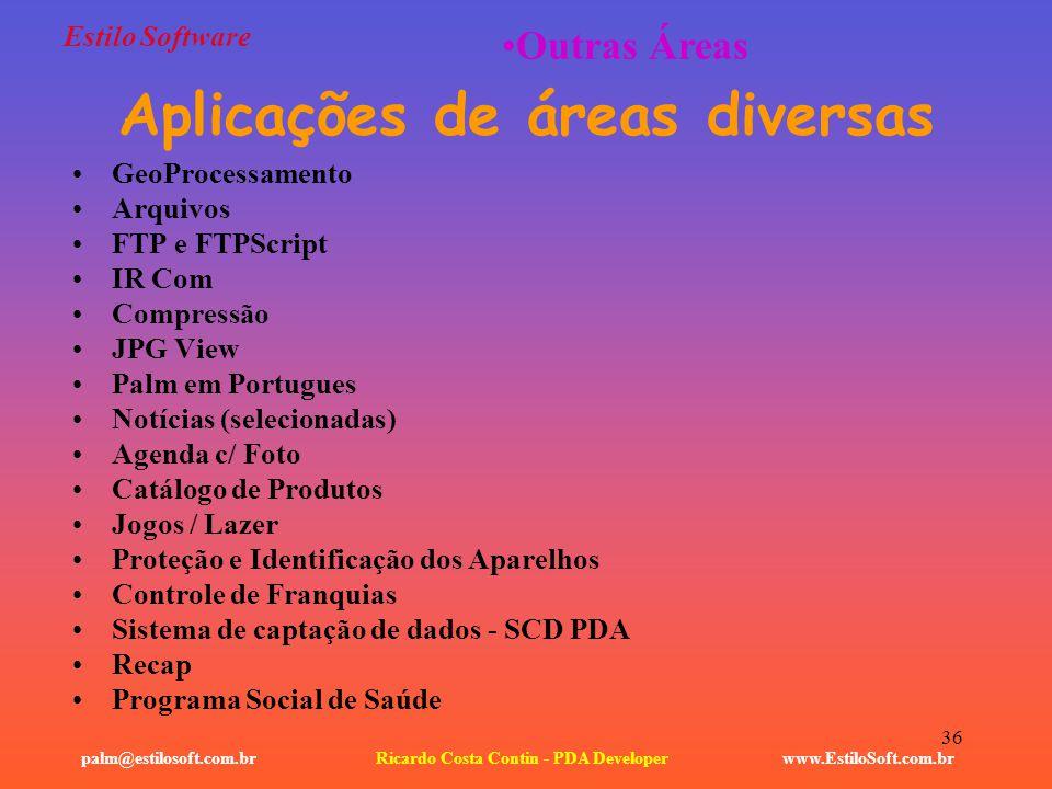 Aplicações de áreas diversas Ricardo Costa Contin - PDA Developer