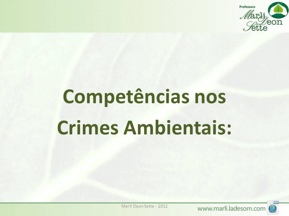 Competências nos Crimes Ambientais: