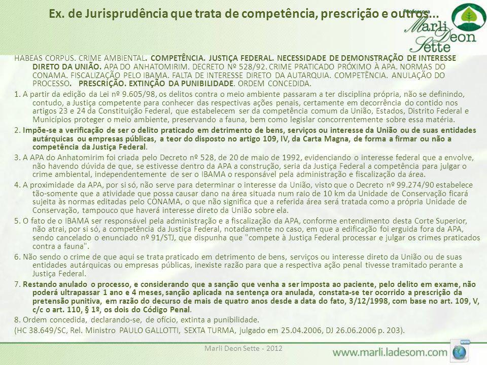 Ex. de Jurisprudência que trata de competência, prescrição e outros...