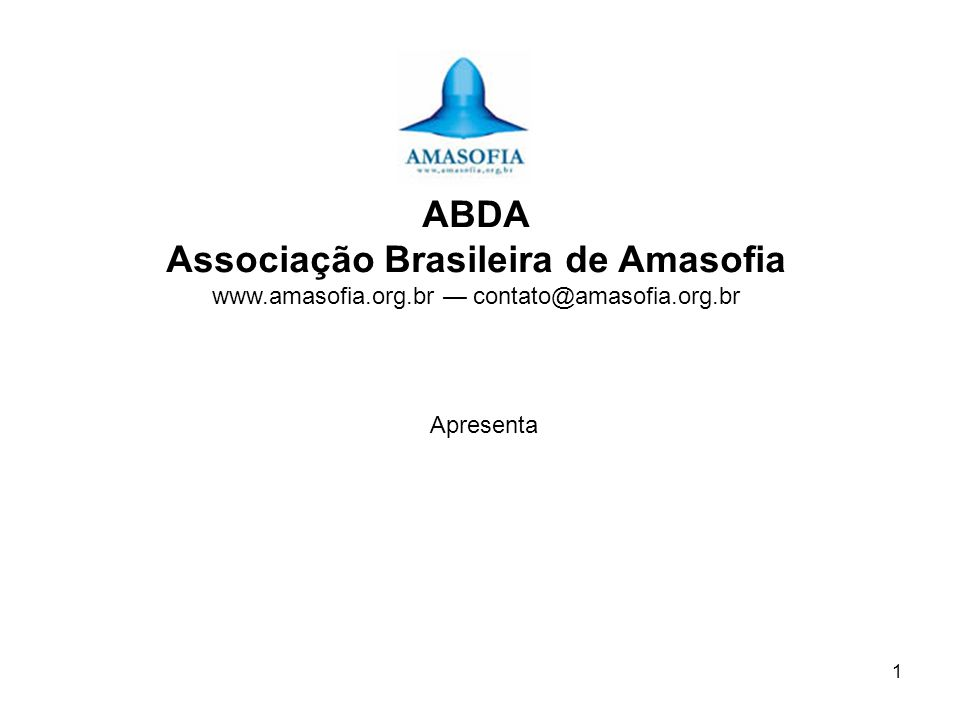 ABDA Associação Brasileira de Amasofia www. amasofia. org