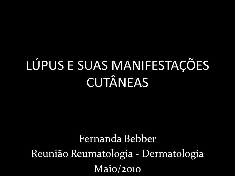 LÚPUS E SUAS MANIFESTAÇÕES CUTÂNEAS