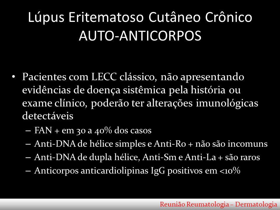 Lúpus Eritematoso Cutâneo Crônico AUTO-ANTICORPOS