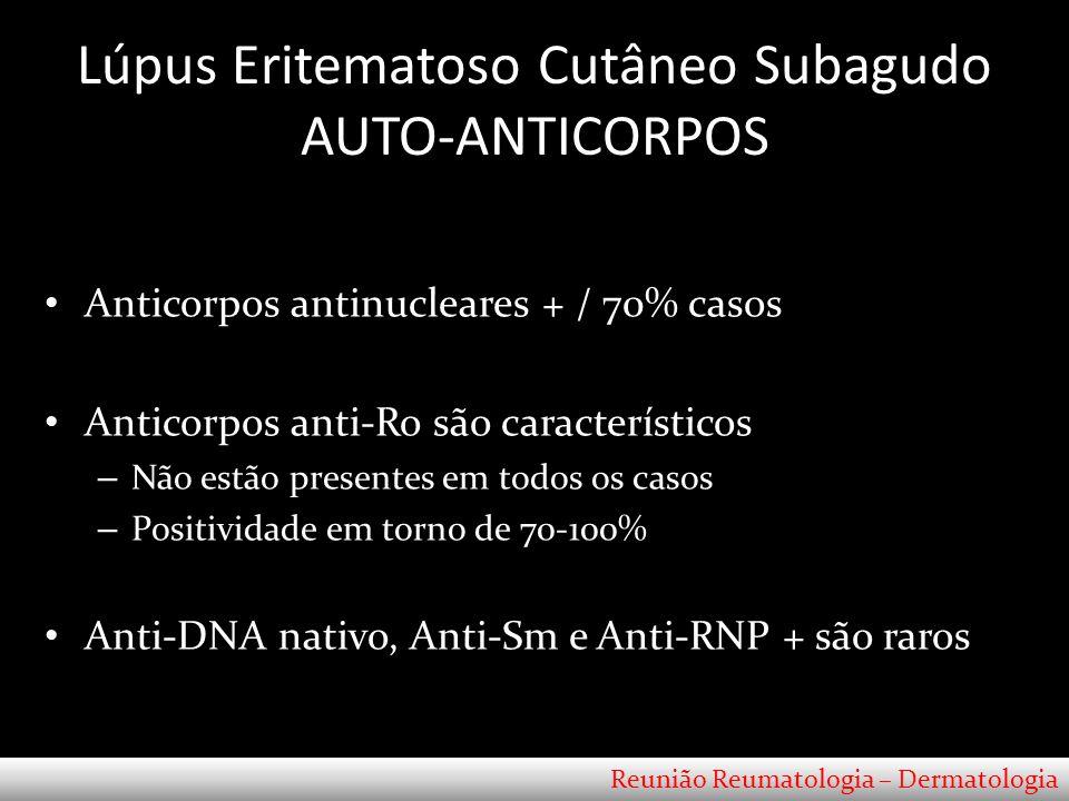 Lúpus Eritematoso Cutâneo Subagudo AUTO-ANTICORPOS