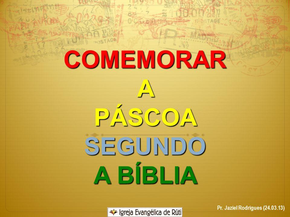 COMEMORAR A PÁSCOA SEGUNDO A BÍBLIA
