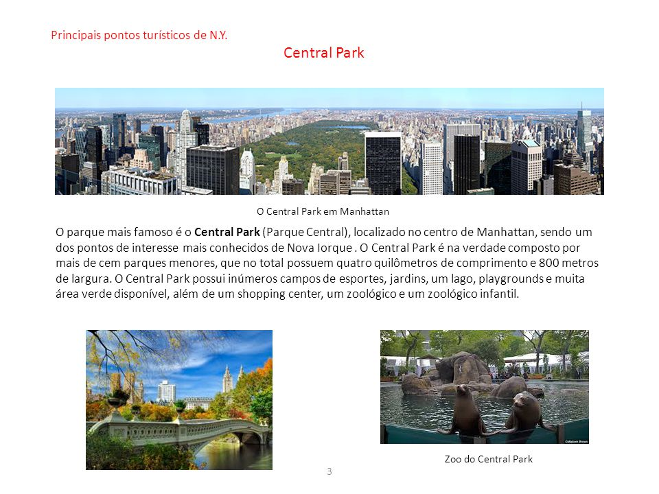Central Park Principais pontos turísticos de N.Y.