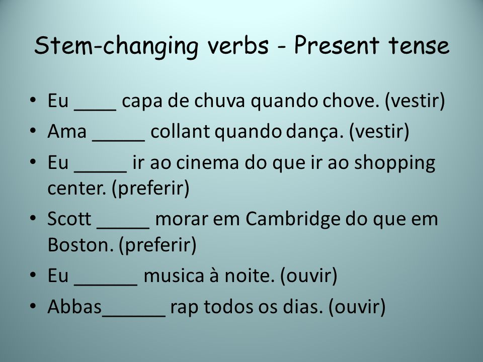 Stem-changing verbs - Present tense
