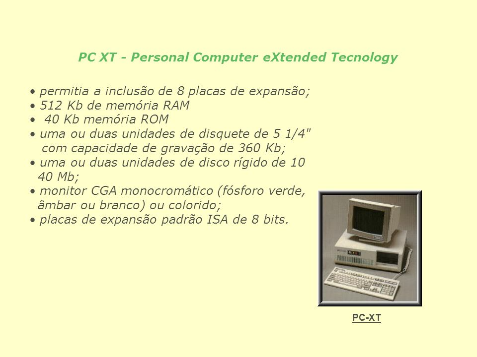 PC XT - Personal Computer eXtended Tecnology