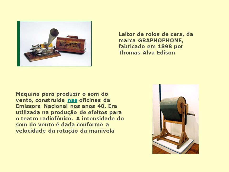 Leitor de rolos de cera, da marca GRAPHOPHONE, fabricado em 1898 por Thomas Alva Edison