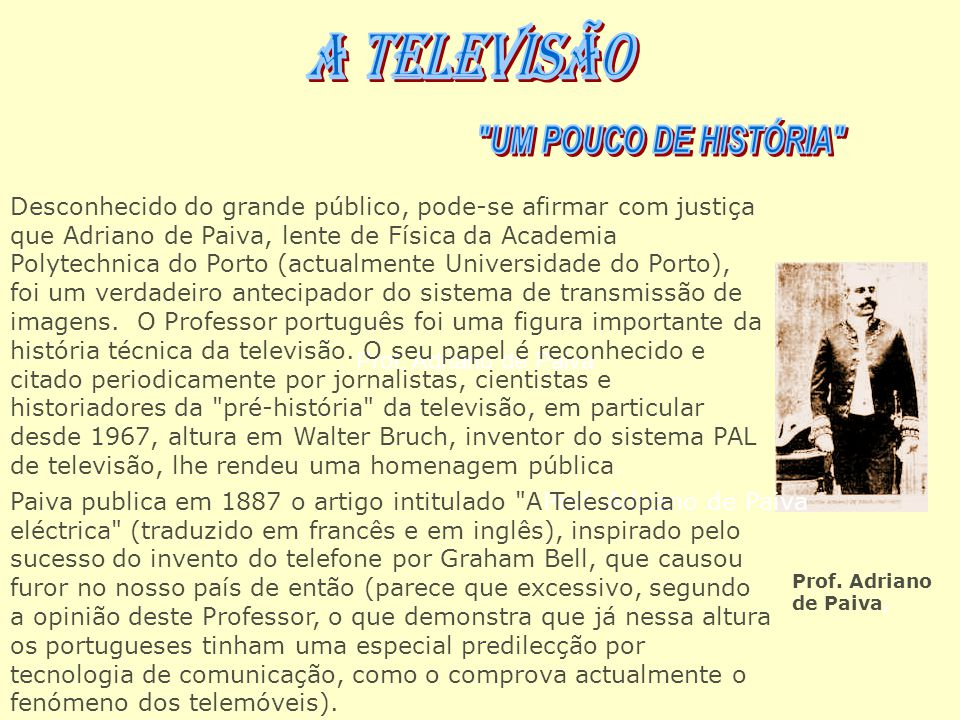 A TELEVISÃO UM POUCO DE HISTÓRIA
