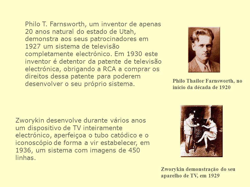 Philo T. Farnsworth, um inventor de apenas 20 anos natural do estado de Utah, demonstra aos seus patrocinadores em 1927 um sistema de televisão completamente electrónico. Em 1930 este inventor é detentor da patente de televisão electrónica, obrigando a RCA a comprar os direitos dessa patente para poderem desenvolver o seu próprio sistema.