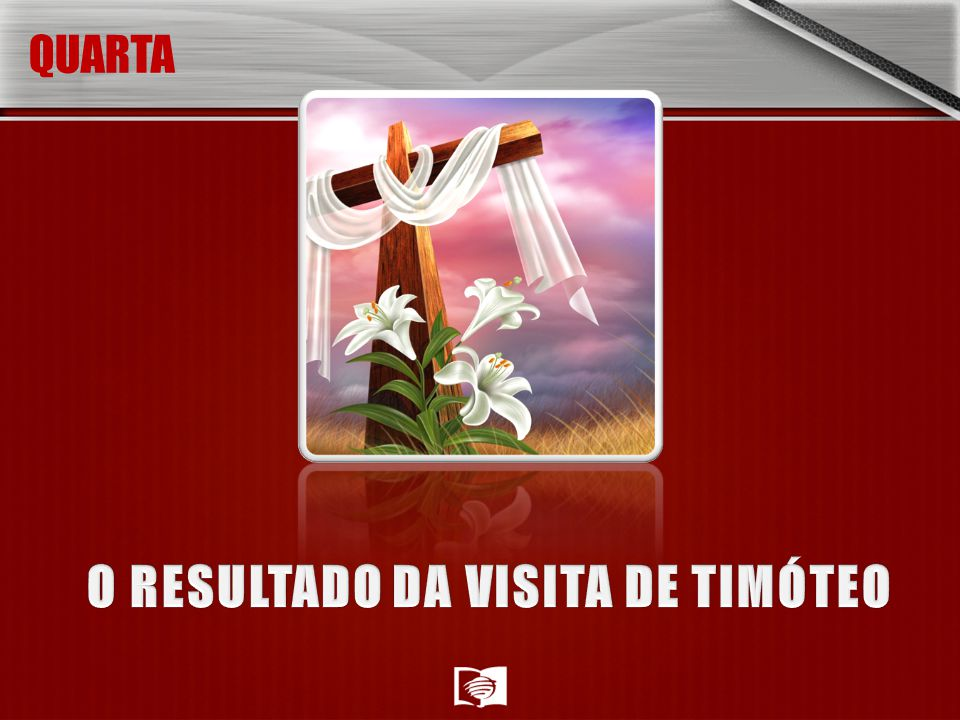 O RESULTADO DA VISITA DE TIMÓTEO