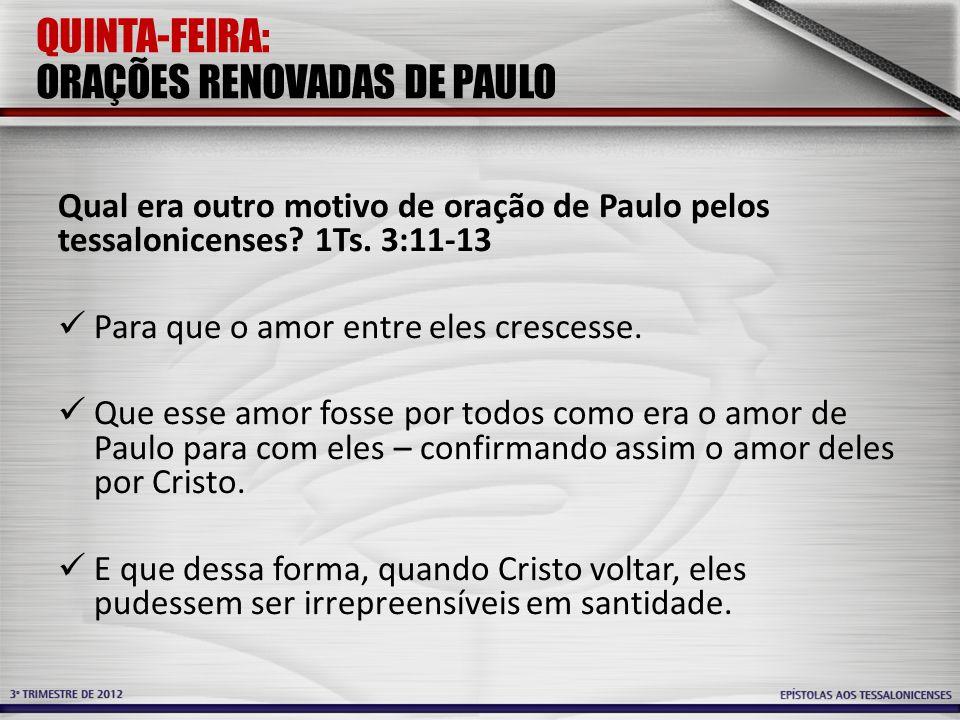 QUINTA-FEIRA: ORAÇÕES RENOVADAS DE PAULO