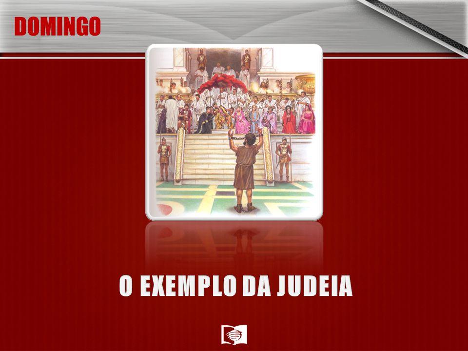DOMINGO O EXEMPLO DA JUDEIA