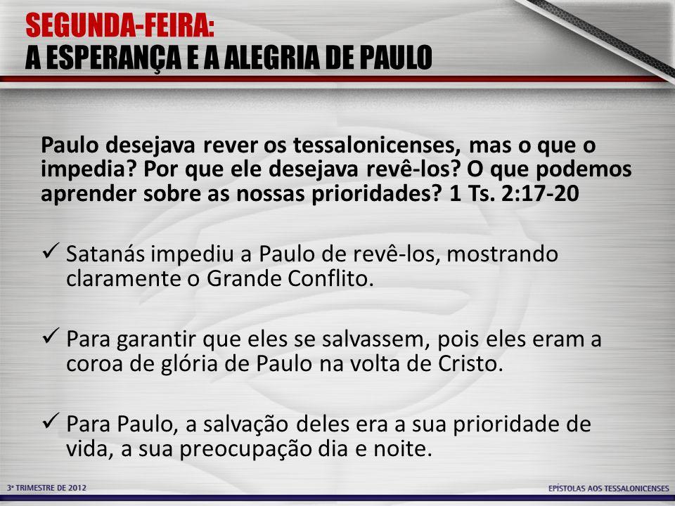 SEGUNDA-FEIRA: A ESPERANÇA E A ALEGRIA DE PAULO